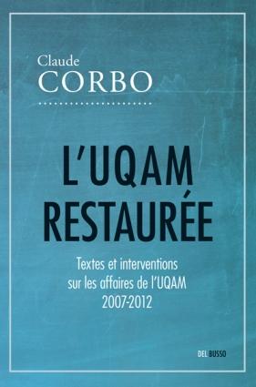 L'UQAM restaurée