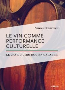 Le vin comme performance culturelle