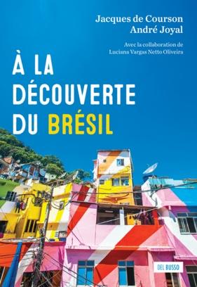 À la découverte du Brésil
