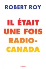Il était une fois Radio-Canada